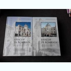 EPISCOP IN ROMANIA - RAYMUND NETZHAMMER  2 VOLUME
