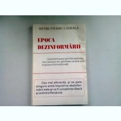 EPOCA DEZINFORMARII - HENRI PIERRE CATHALA