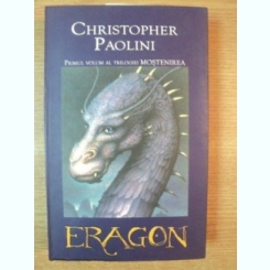 ERAGON VOL. I ( primul volum al trilogiei MOSTENIREA )de CHRISTOPHER PAOLINI