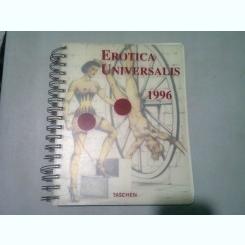 EROTICA UNIVERSALIS 1996  (AGENDA 1996, CU ILUSTRATII CU TEMA EROTICA)
