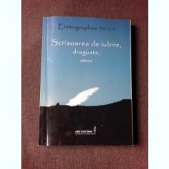 EROTOGRAPHOS 50+1, SCRISOARE DE IUBIRE, DRAGOSTE, AMOR