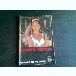 ESCALA LA GIBRALTAR - GERARD DE VILLIERS