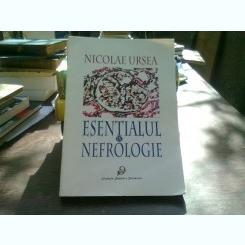 ESENTIALUL IN NEFROLOGIE - NICOLAE URSEA