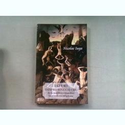 ESEURI DESPRE SINUCIDERE - NICOLAE IUGA  (DE LA JUSTIFICARI FILOSOFICE LA INTERDICTII RELIGIOASE)