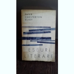 ESEURI LITERARARE - PATER CHESTERTON ELIOT