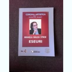 ESEURI - MIHAELA MALEA STROE