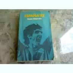 ESPANA '82 - IOAN CHIRILA