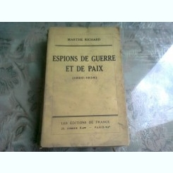 Espions de guerre et de paix , Marthe Richard , 1938