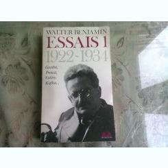 ESSAIS 1 - WALTER BENJAMIN  (CARTE IN LIMBA FRANCEZA)