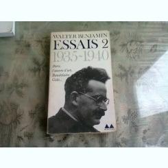 ESSAIS 2 - WALTER BENJAMIN  (CARTE IN LIMBA FRANCEZA)