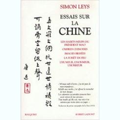 ESSAIS SUR LA CHINE - SIMON LEYS  (CARTE IN LIMBA FRANCEZA)
