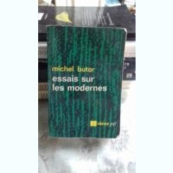 Essais sur les modernes / Michel Butor
