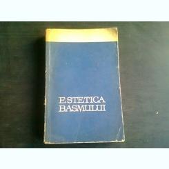Estetica Basmului - G.Calinescu