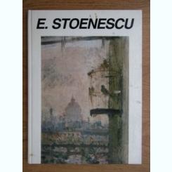 Eustatiu Stoenescu 1884-1957 - Album