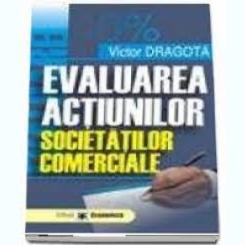EVALUAREA ACTIUNILOR SOCIETATILOR COMERCIALE -N VICTOR DRAGOTA