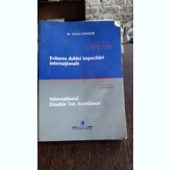 EVITAREA DUBLEI IMPOZITARI INTERNATIONALE - IOAN CONDOR