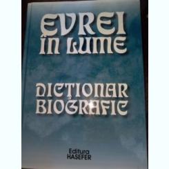 Evrei in lume. Dictionar biografic-Wigoder, Geoffrey