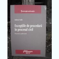 EXCEPTIILE DE PROCEDURA IN PROCESUL CIVIL - ANDREEA VASILE