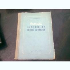EXERCITII LA CURSUL DE CHIMIE ORGANICA - V.A. IZMAILSKI