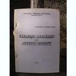 EXERCITII REZOLVATE DE ALGEBRA LINIARA - EFTIMIE GRECU