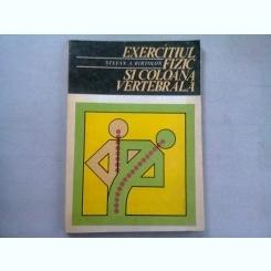 EXERCITIUL FIZIC SI COLOANA VERTEBRALA - STEFAN A. BIRTOLON