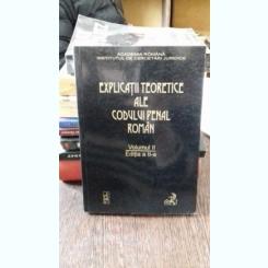 EXPLICATII TEORETICE ALE CODULUI DE PROCEDURA PENALA ROMAN. PARTEA GENERALA - VINTILA DONGOROZ VOLUMUL II
