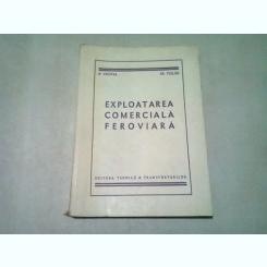EXPLOATAREA COMERCIALA FEROVIARA - A. CRISTEA, GR. TIGLAU