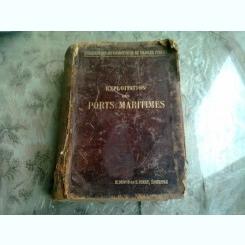 EXPLOITATION DES PORTS MARITIMES - DE CORDEMOY  (CARTE IN LIMBA FRANCEZA)