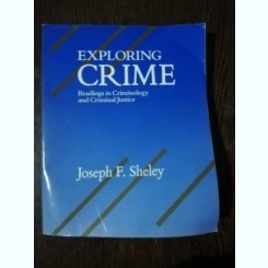 EXPLORING CRIME - JOSEPH.F.SHELEY