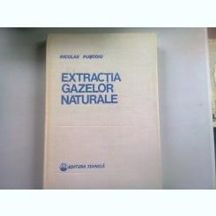 EXTRACTIA GAZELOR NATURALE - NICOLAE PUSCOIU