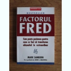 FACTORUL FRED - MARK SANBORN