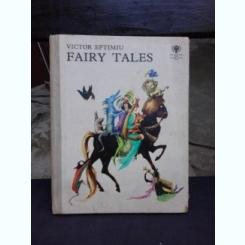 FAIRY TALES - VICTOR EFTIMIU  (EDITIE IN LIMBA ENGLEZA)