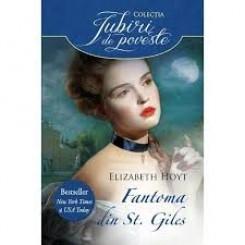 FANTOMA DIN ST. GILES - ELIZABETH HOYT