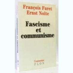 FASCISME ET COMMUNISME - FRANÇOIS FURET