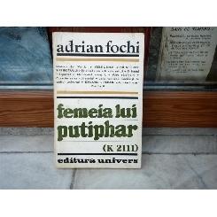 Femeia lui Putiphar -  Adrian Fochi