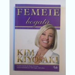 FEMEIE BOGATA de KIM KIYOSAKI , 2009