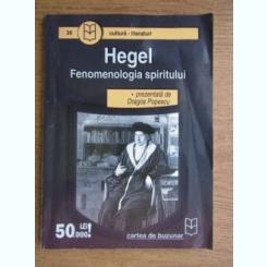 FENOMENOLOGIA SPIRITULUI - HEGEL