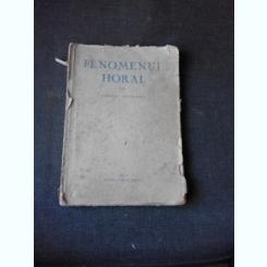 FENOMENUL HORAL - ROMULUS VULCANESCU