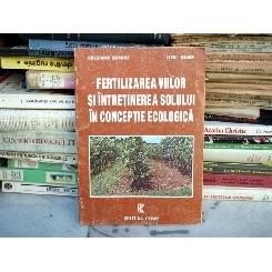 Fertilizarea viilor si intretinerea solului in conceptie ecologica , Gheorghe Bernaz , 1999