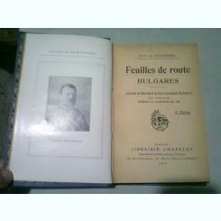 FEUILLES DE ROUTE BULGARES - ALAIN DE PENENNRUN  (CARTE IN LIMBA FRANCEZA)