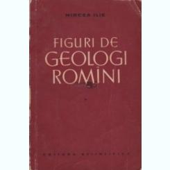 Figuri de geologi romini Mircea Ilie,3 volume