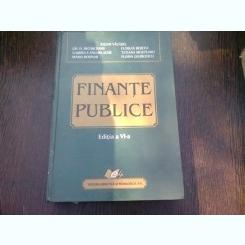 FINANTE PUBLICE DE IULIAN VACAREL...FLORIN GEORGESCU, EDITIA A VI-A , 2007