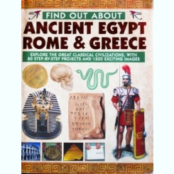 FIND OUT ABOUT, ANCIENT EGYPT ROME AND GREECE