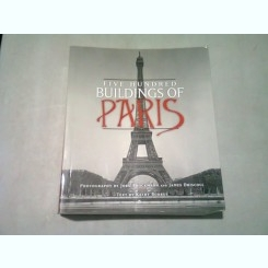 FIVE HUNDRED BUILDINGS OF PARIS  (ALBUM FOTOGRAFII ALB NEGRU)