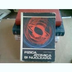 FIZICA ATOMICA SI NUCLEARA - COSMA C. TUDOSE