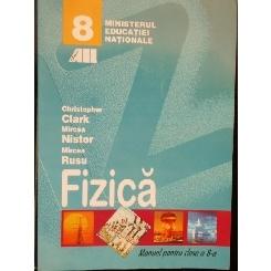 FIZICA - CHRISTOPHER CLARK CLASA A 8-A