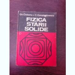 FIZICA STARII SOLIDE - GH. CIOBANU  VOL.1
