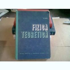 FIZICA TEORETICA - M. VASIU