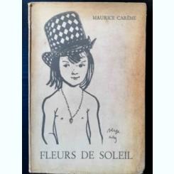 FLEURS DE SOLEIL - MAURICE CAREME