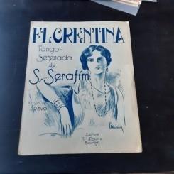 FLORENTINA, TANGO SERENADA DE S. SERAFIM, PARTITURA SI TEXT
